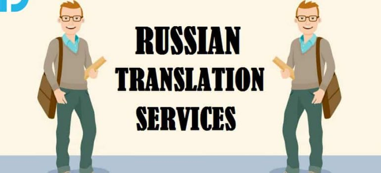 Importance of Russian Translation Services in Dubai